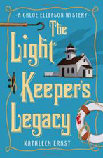 The Light Keepers Legacy - Novel by Kathleen Ernst's award-winning Chloe Ellefson Historic Sites mystery Series